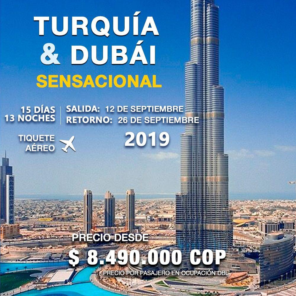 TURQUIA Y DUBAI SENSACIONAL – INCLUYE TIQUETE AÉREO