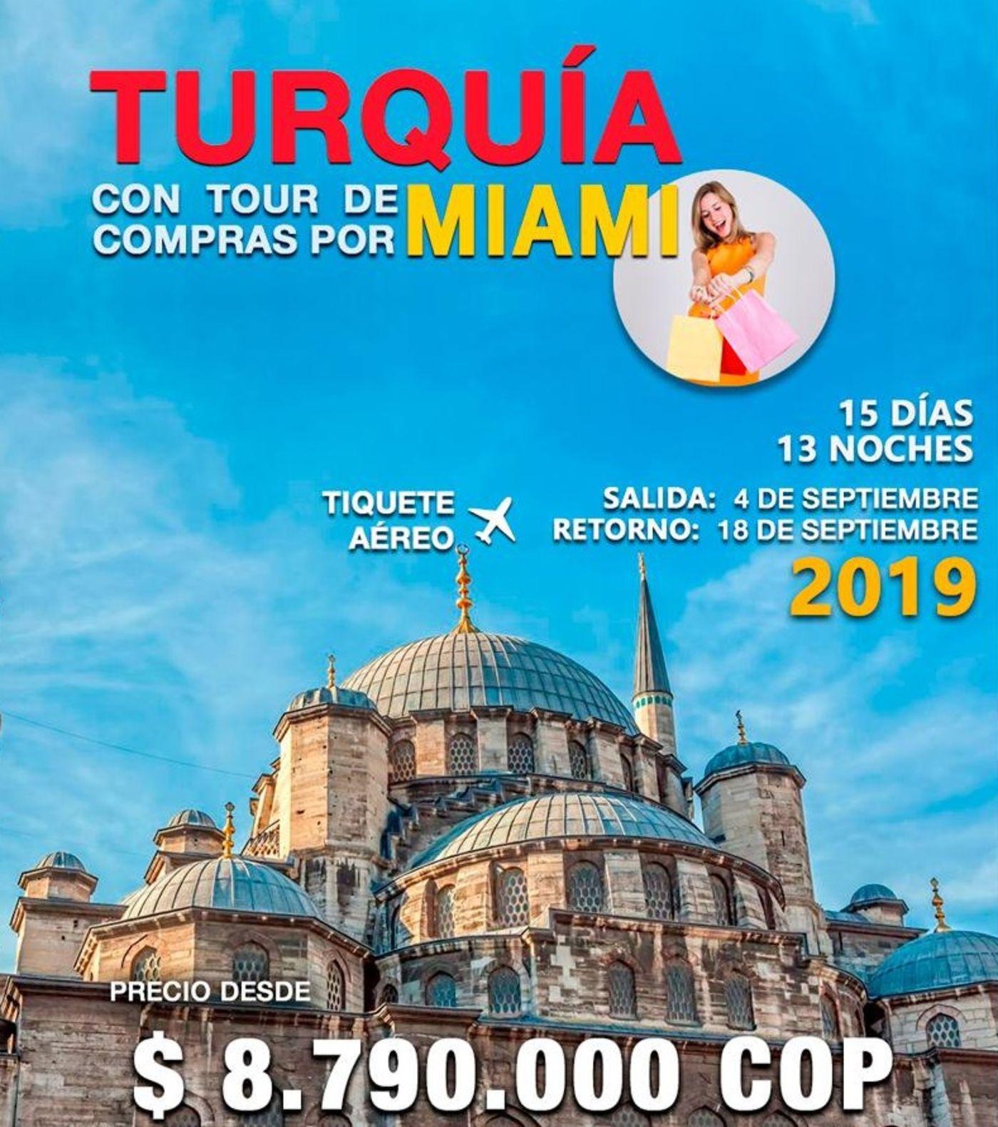 TURQUIA CON TOUR DE COMPRAS POR MIAMI – INCLUYE TIQUETE AÉREO