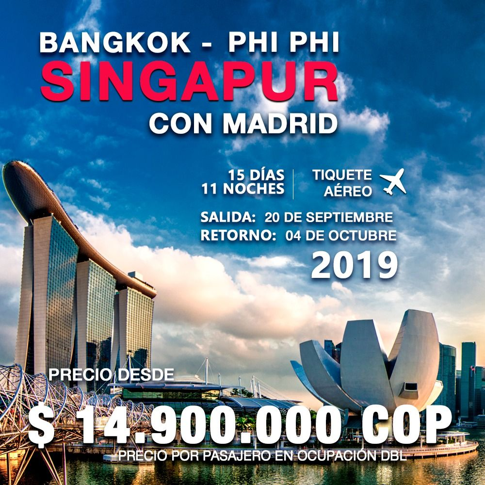 BANGKOK, PHI PHI Y SINGAPUR CON MADRID – INCLUYE TIQUETE AÉREO