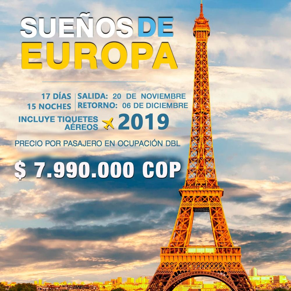 SUEÑOS DE EUROPA – INCLUYE TIQUETE AÉREO